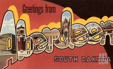 Greetings from Aberdeen, South Dakota Stretched Canvas Print