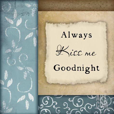 Always Kiss Me Goodnight Stretched Canvas Print